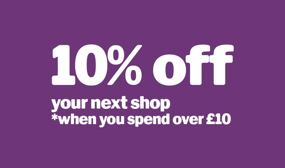 10% off your next shop
