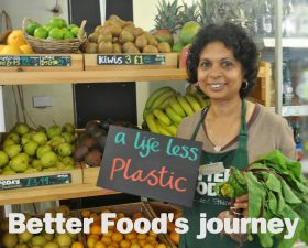 A Life Less Plastic: Better Food's journey